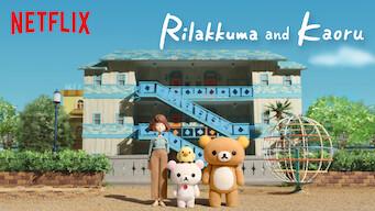 Rilakkuma and Kaoru (2019)