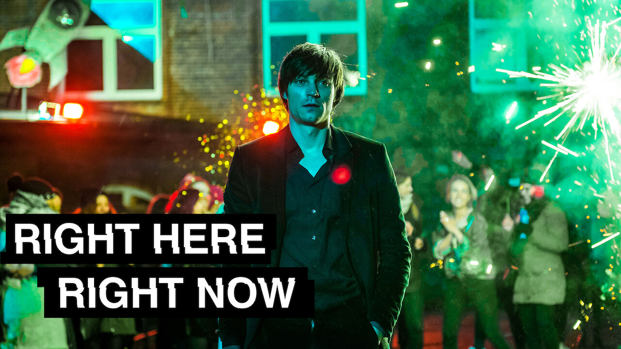 Right Here Right Now on Netflix UK