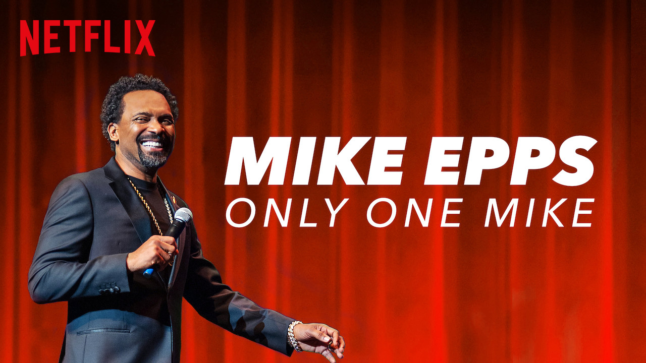 Mike Epps: Only One Mike on Netflix UK