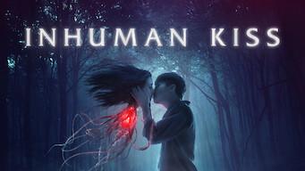 Inhuman Kiss (2019)