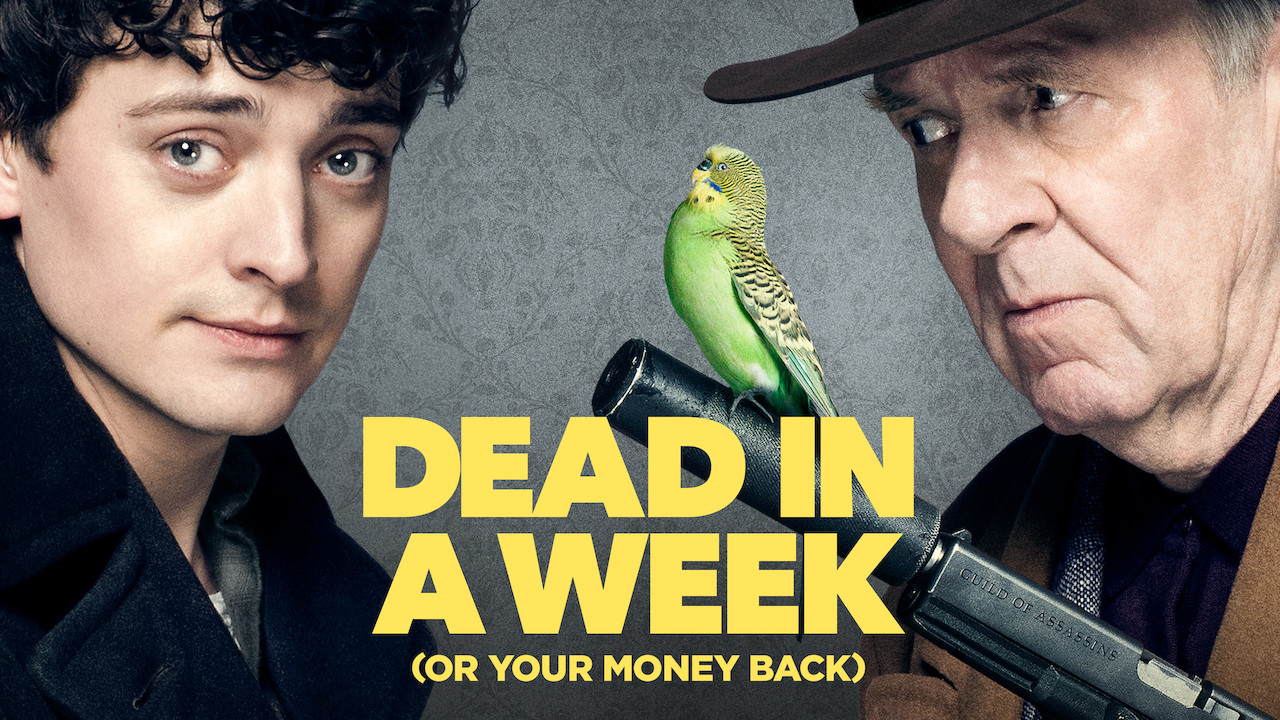 Dead in a Week... Or Your Money Back on Netflix UK
