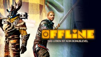 Offline - Das leben ist kein bonuslevel (2016)