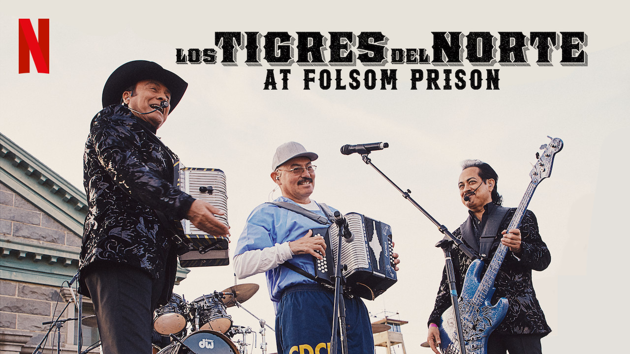 Los Tigres del Norte at Folsom Prison on Netflix UK