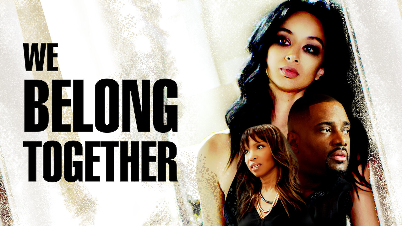 We Belong Together on Netflix UK