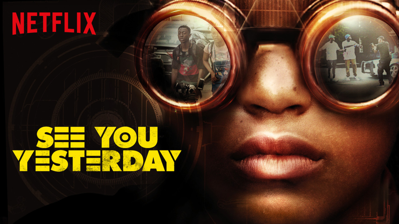 See You Yesterday on Netflix UK