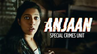 Anjaan: Special Crimes Unit (2018)