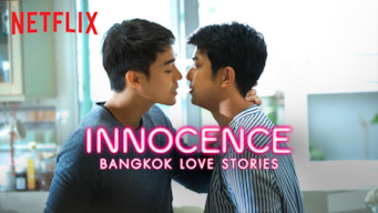 Bangkok Love Stories: Innocence (2018)