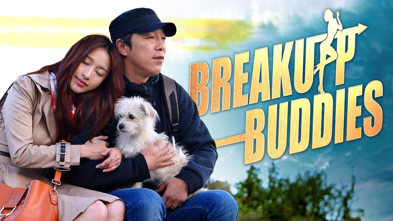 Is Breakup Buddies Aka Xin Hua Lu Fang 2014 Available To Watch On Uk Netflix Newonnetflixuk