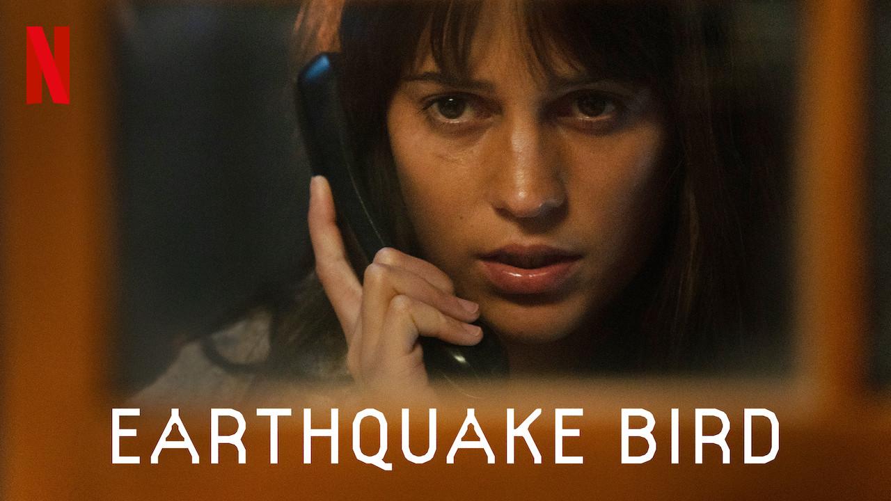 Earthquake Bird on Netflix UK