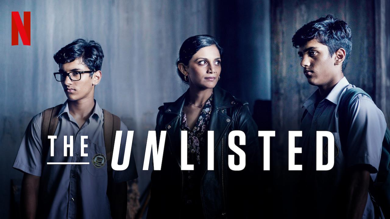 THE UNLISTED on Netflix UK