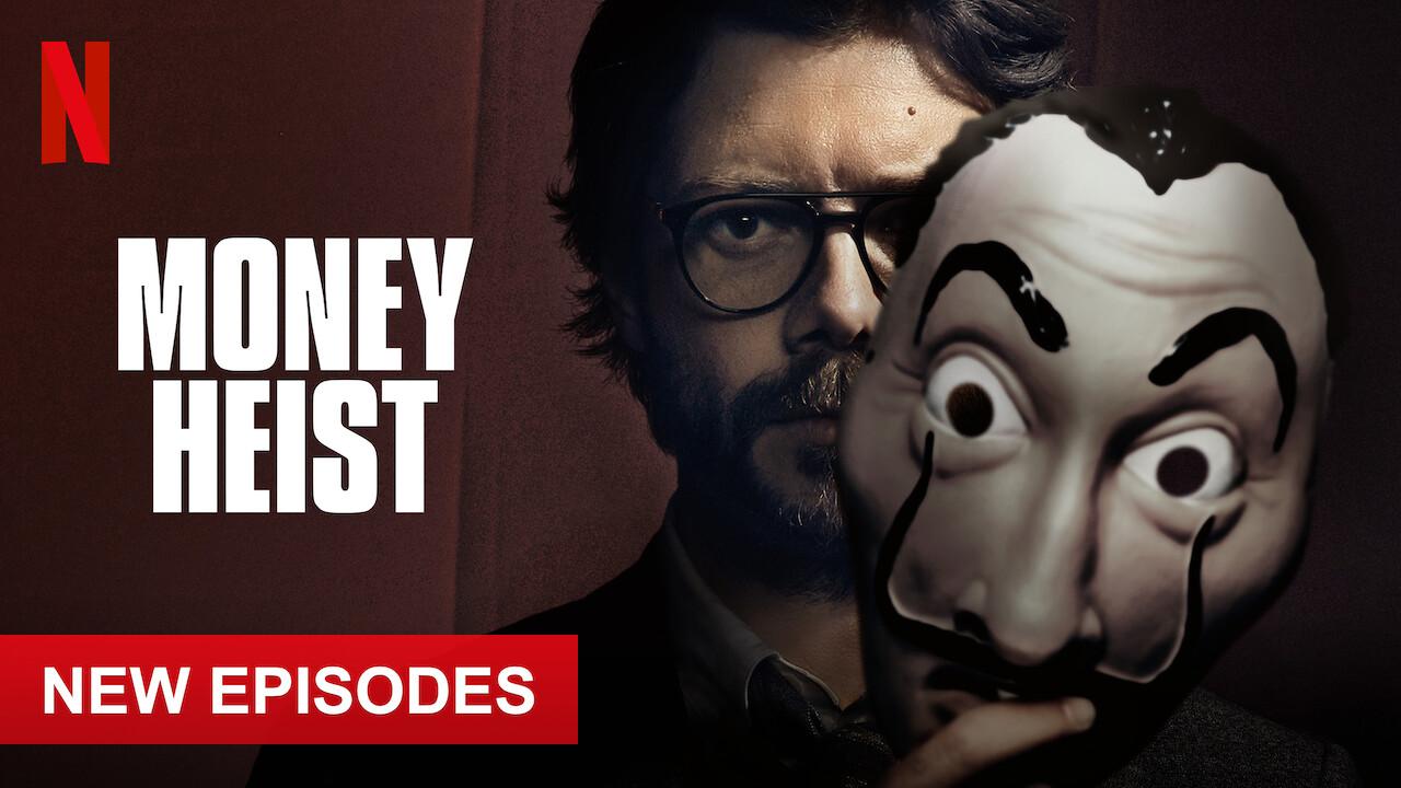 Is 'Money Heist' (aka 'La casa de papel') (2019) available to watch