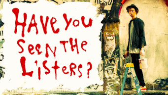 Have You Seen the Listers? (2017)
