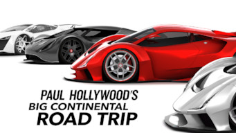 Paul Hollywood's Big Continental Road Trip (2017)