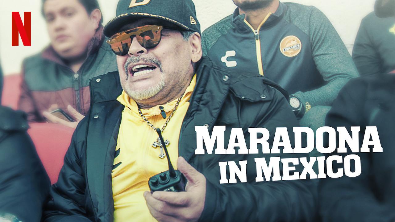 Maradona in Mexico on Netflix UK