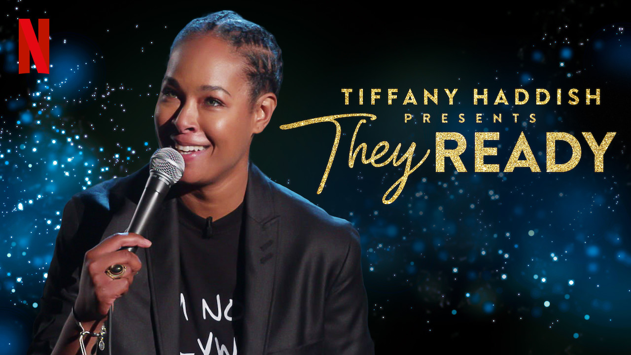 Tiffany Haddish Presents: They Ready on Netflix UK