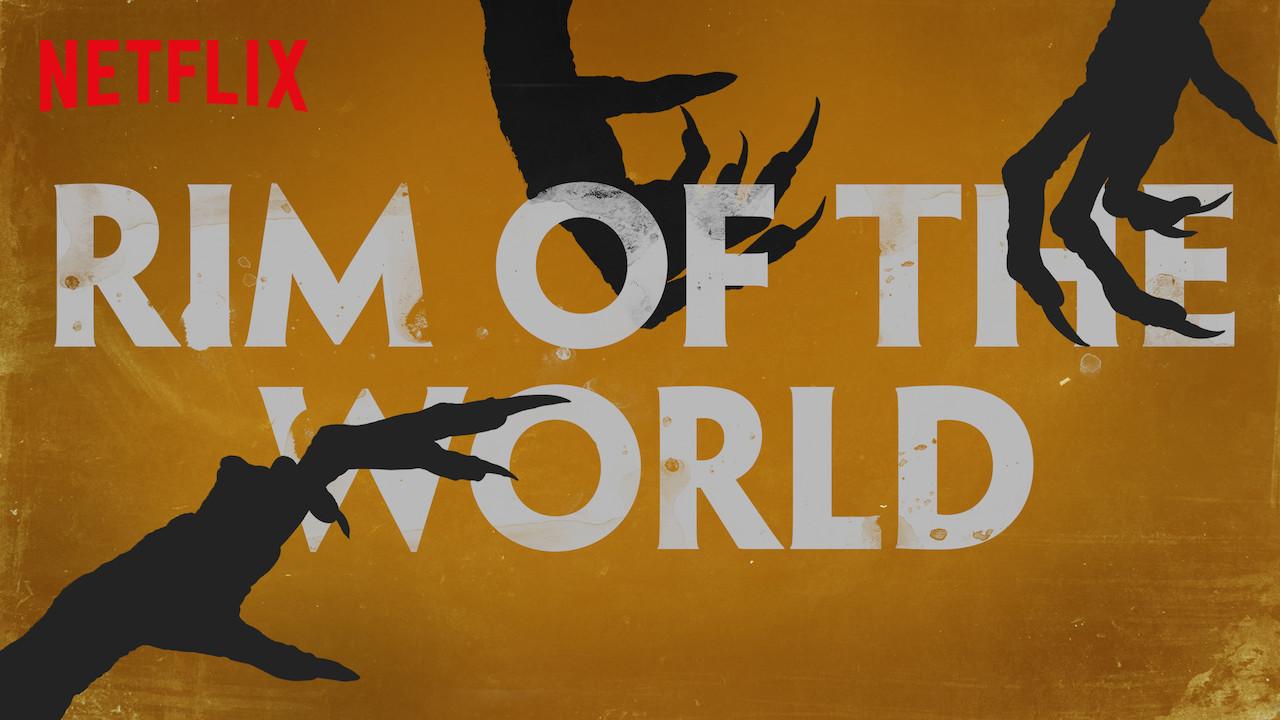 Rim of the World on Netflix UK