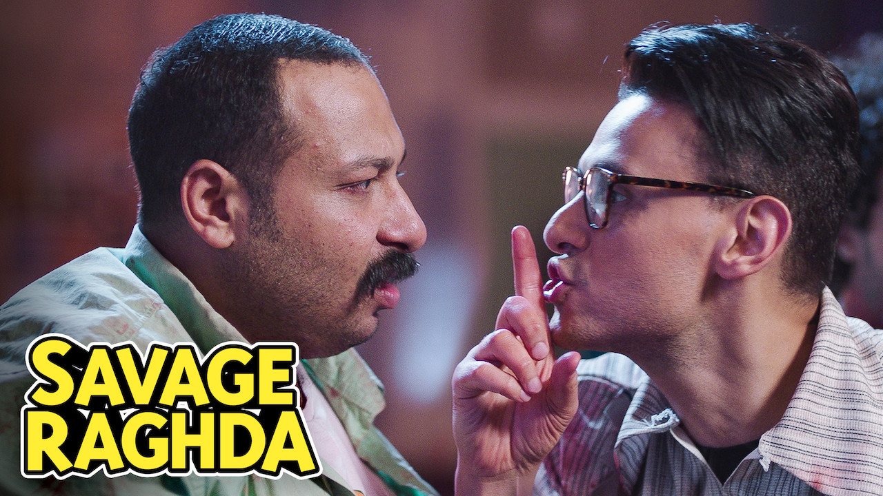 Savage Raghda on Netflix UK