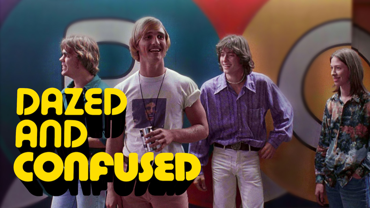Dazed and Confused on Netflix UK