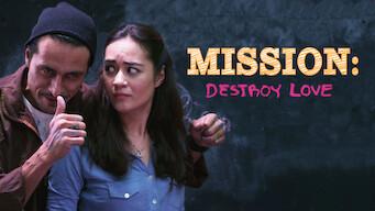 Mission: Destroy Love (2014)
