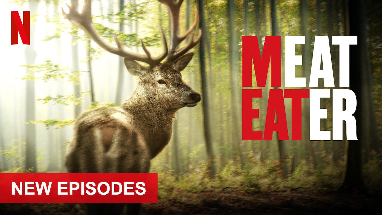 MeatEater on Netflix UK