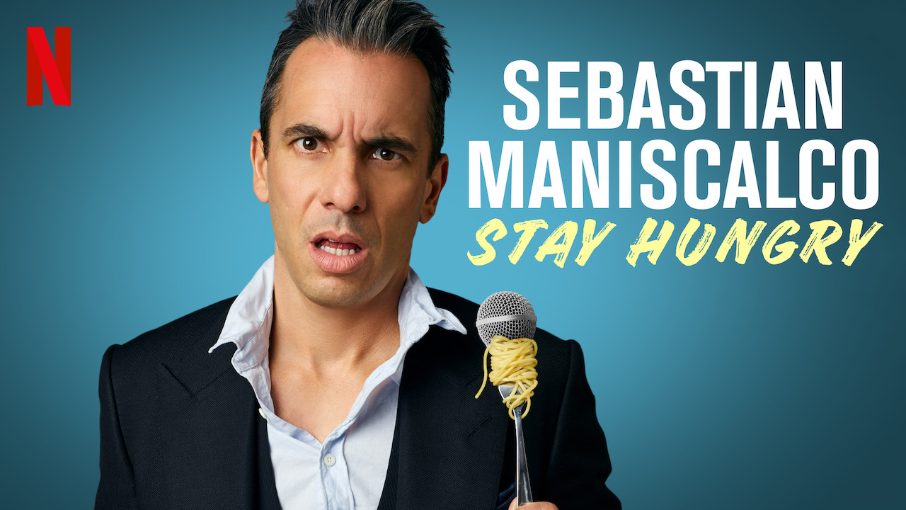 Is 'Sebastian Maniscalco: Stay Hungry' (2019) available to
