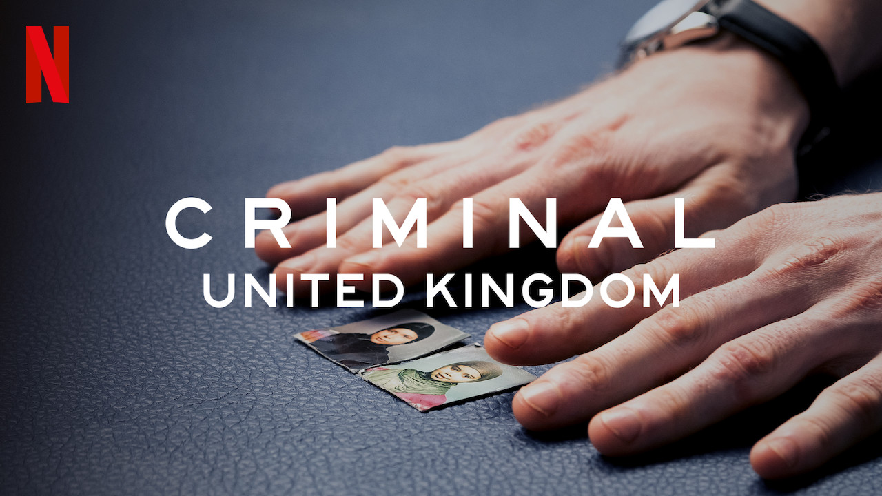 Criminal: UK on Netflix UK