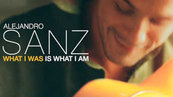 Alejandro Sanz: What I Was Is What I Am (2018)