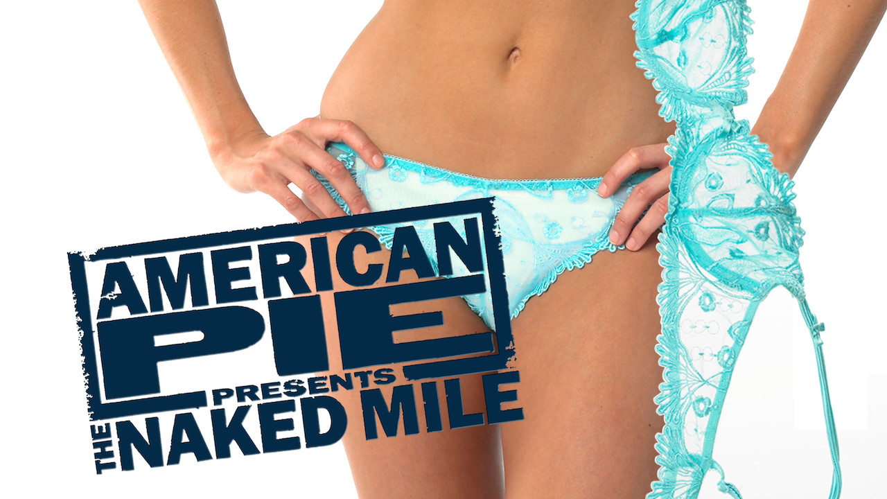 American Pie Presents: The Naked Mile on Netflix UK