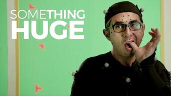 Something Huge (2017)
