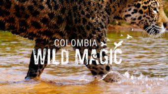 Colombia: Wild Magic (2015)
