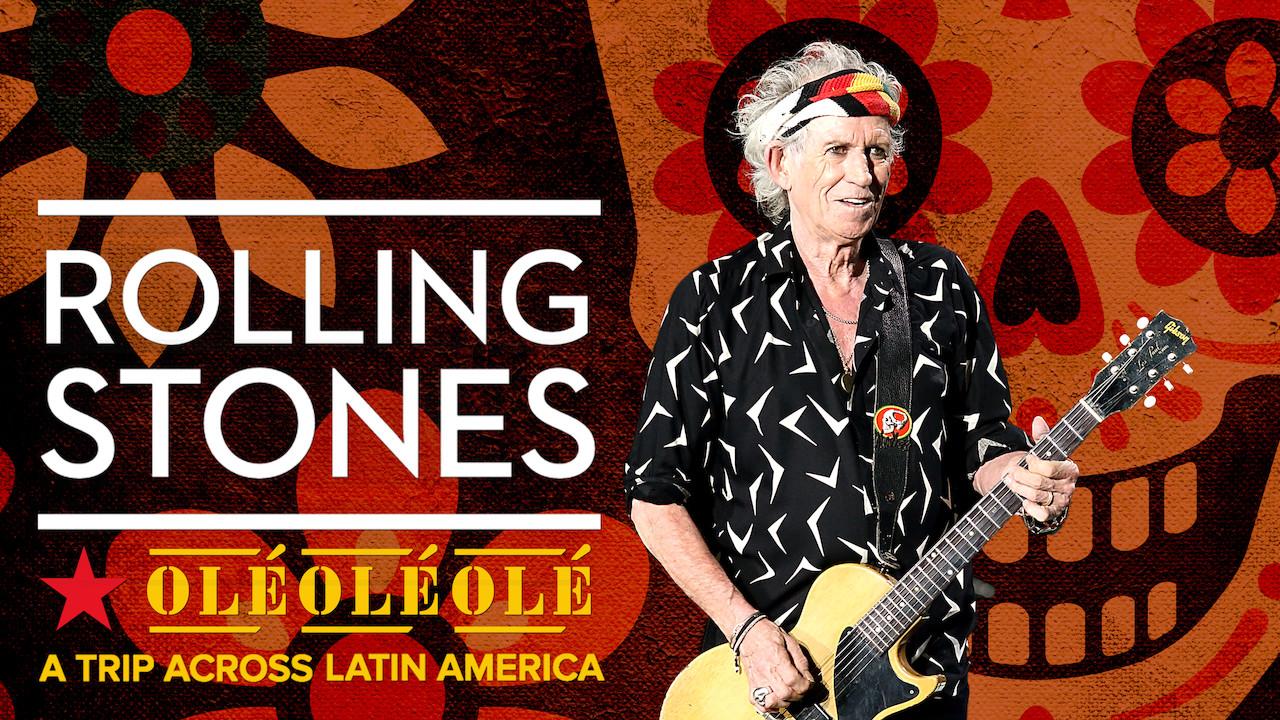 The Rolling Stones: Olé Olé Olé! A Trip Across Latin America on Netflix UK