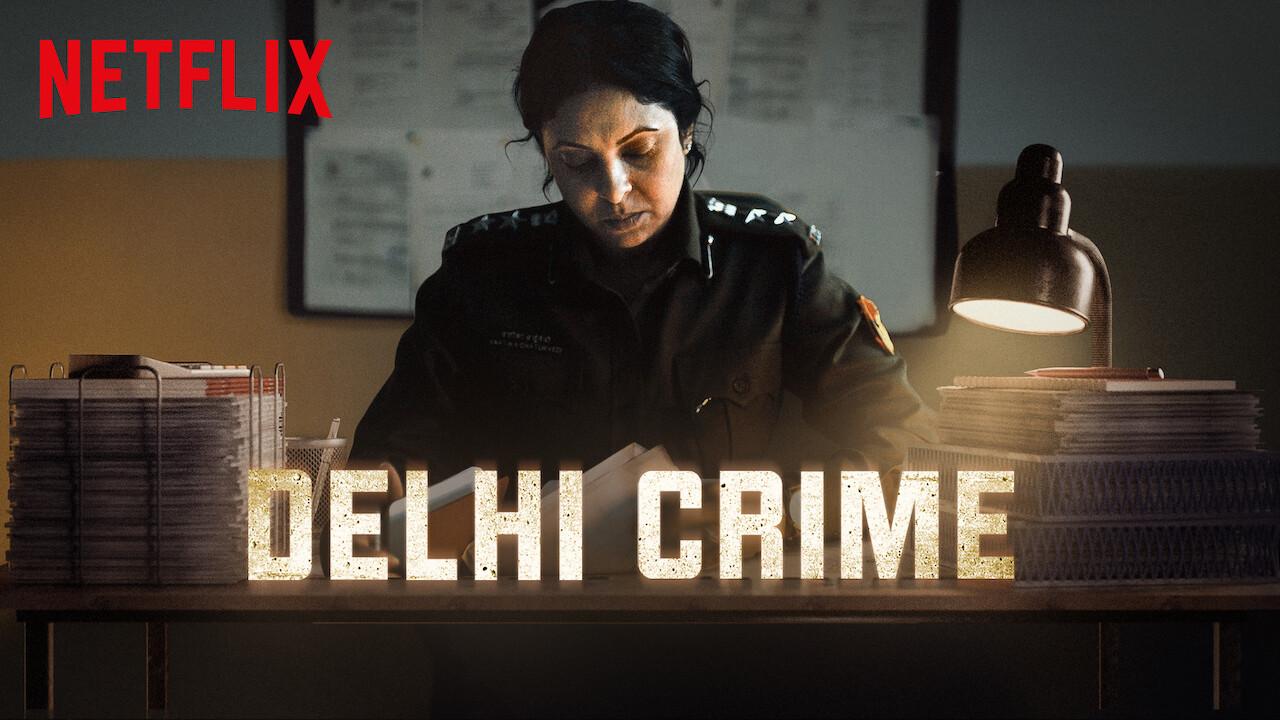 Delhi Crime on Netflix UK