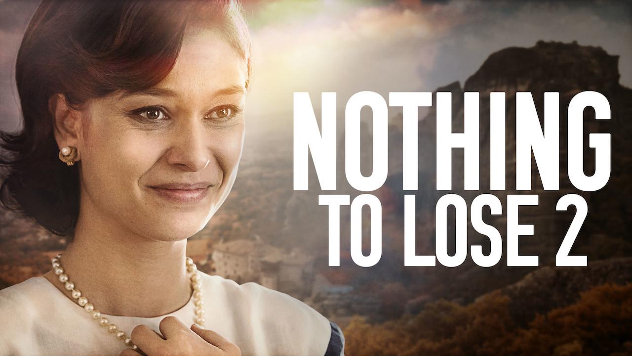Nothing to Lose 2 on Netflix UK