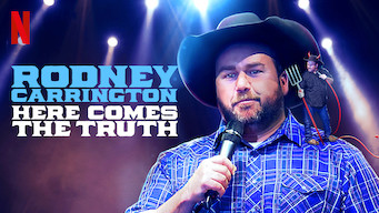 Rodney Carrington: Here Comes the Truth (2017)
