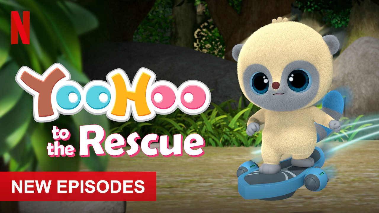 YooHoo to the Rescue on Netflix UK