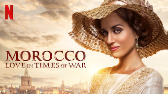 Morocco: Love in Times of War (2017)