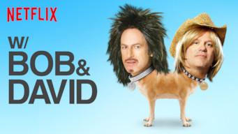 W/ Bob & David (2015)