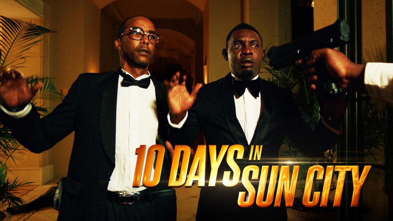 10 Days in Sun City on Netflix UK