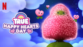 True: Happy Hearts Day (2019)