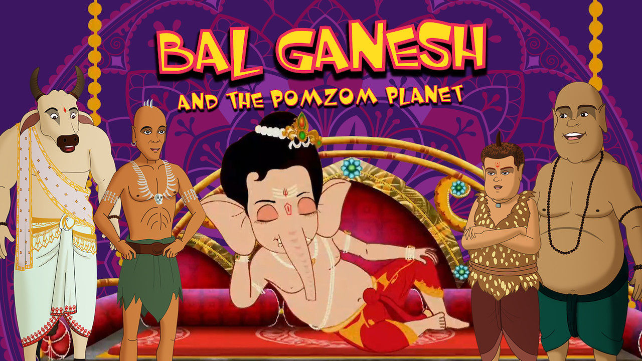 Bal Ganesh and the Pomzom Planet on Netflix UK