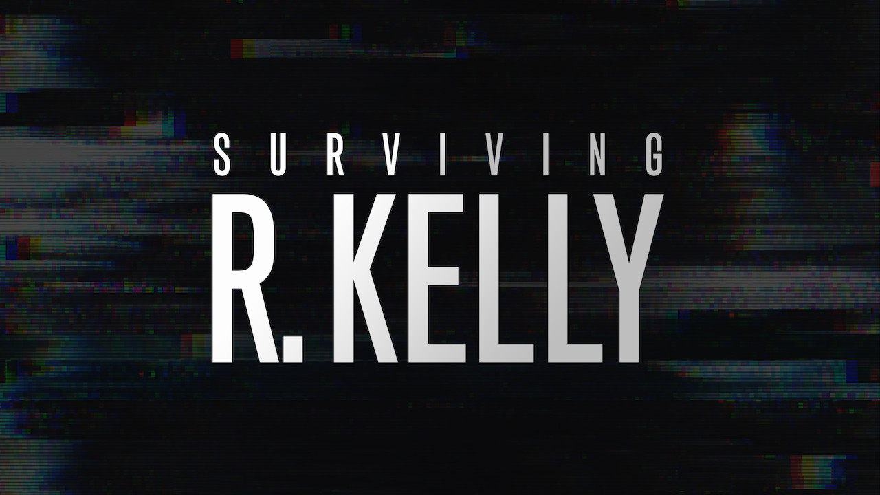 Surviving R. Kelly on Netflix UK