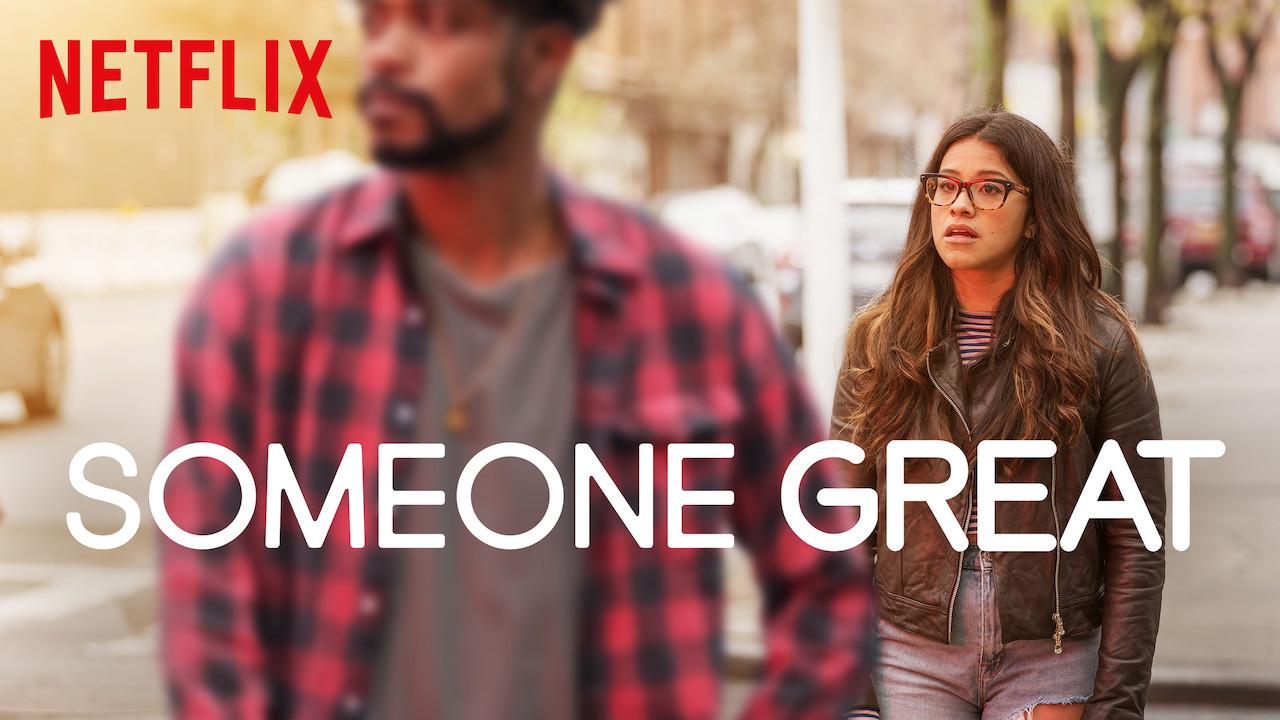 Someone Great on Netflix UK