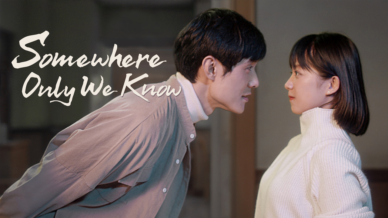 Somewhere Only We Know on Netflix UK
