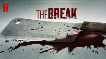 The Break (2018)