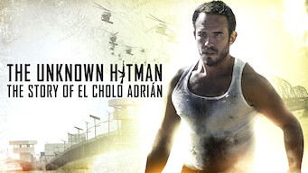 The Unknown Hitman: The Story of El Cholo Adrián (2019)
