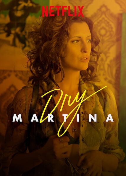Dry Martina on Netflix UK
