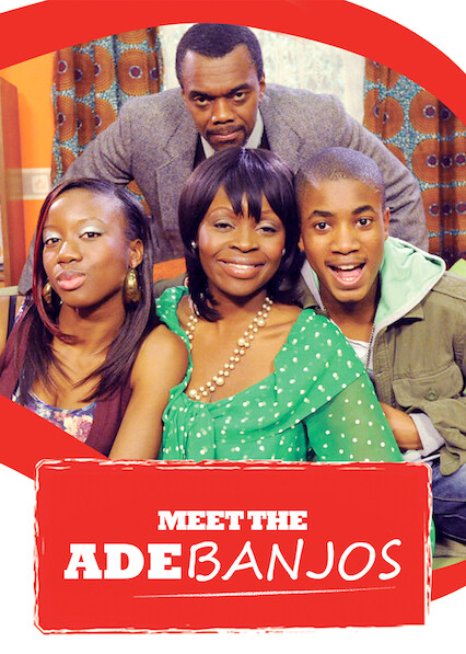 Meet the Adebanjos on Netflix UK