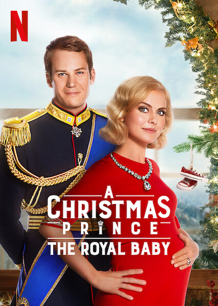 A Christmas Prince: The Royal Baby on Netflix