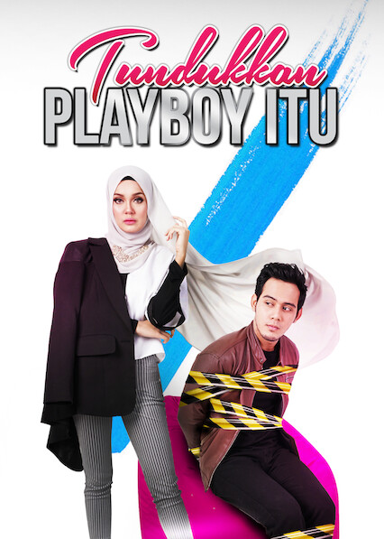 Tundukkan Playboy Itu on Netflix UK