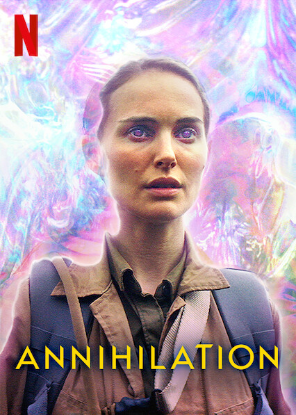 Annihilation on Netflix